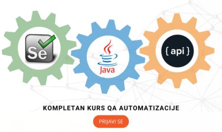 Kompletan kurs QA Automatizacije – Java, Selenium, API, počinjemo uskoro