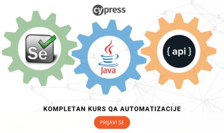 Kompletan kurs QA Automatizacije – Java,Selenium,Cypress,API, počinjemo u Aprilu